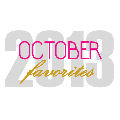 October 2013 Favorite