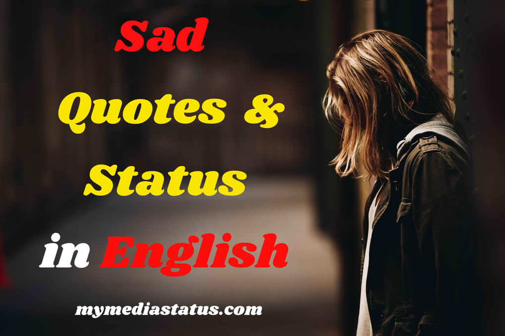 Best Collection of Sad Quotes For Love in English ☹ for WhatsApp,Fb