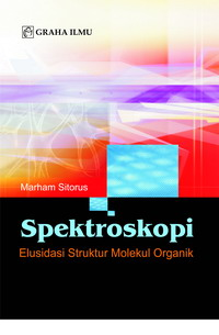 Spektroskopi Elusidasi Struktur Molekul Organik