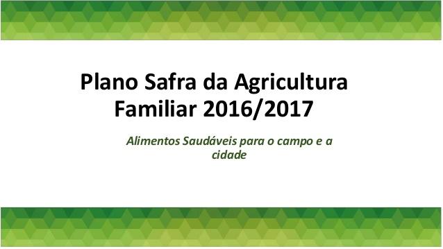 Plano Safra 2016 / 2017 para Agricultura Familiar será lançado em Jacupiranga