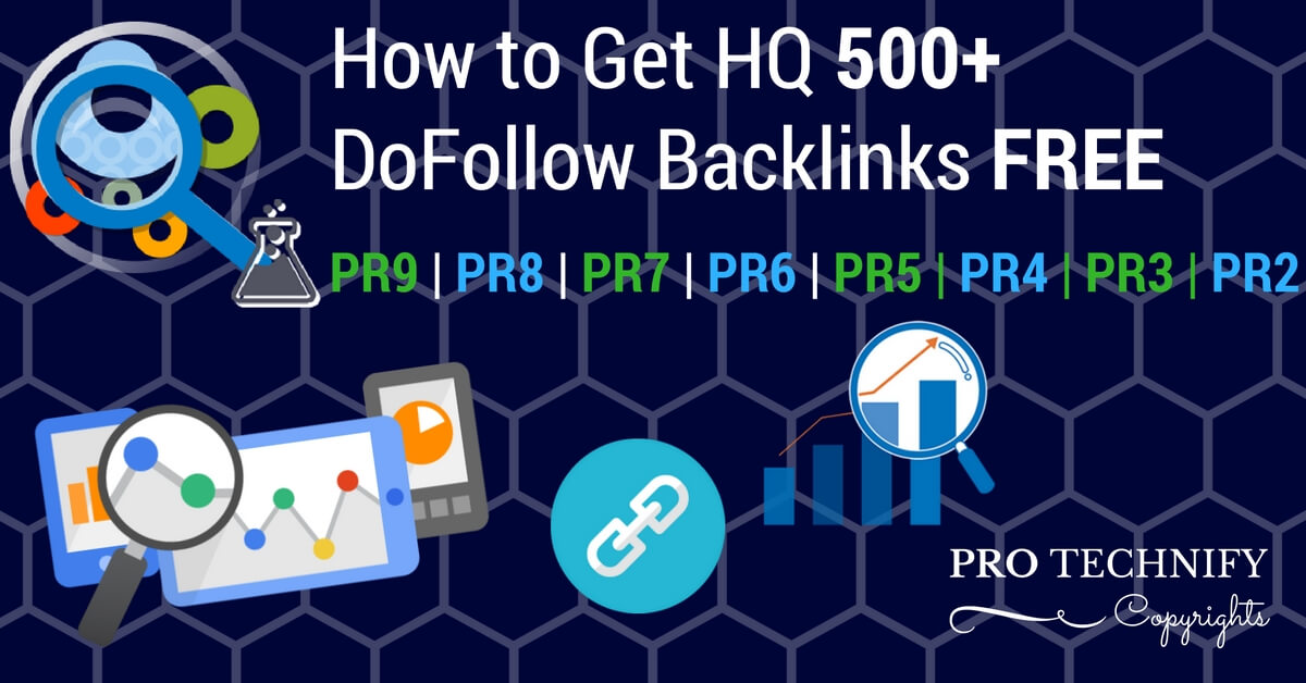 How to Get DoFollow Backlinks with FREE HQ List | PRO TECHNIFY