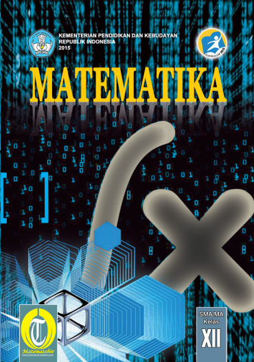 Download Buku Siswa Kurikulum 2013 SMA SMK MAN Kelas 12 Mata Pelajaran Matematika