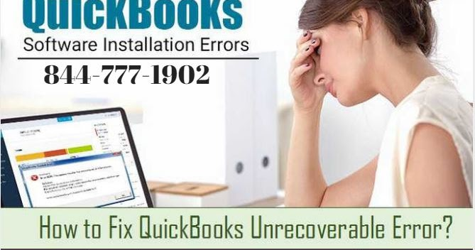 Quickbooks error number Quickbooks error support phone number - Quickbooks Unrecoverable Error