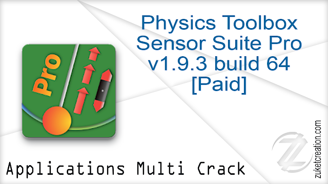 Physics Toolbox Sensor Suite Pro v1.9.3 build 64 [Paid] Apk