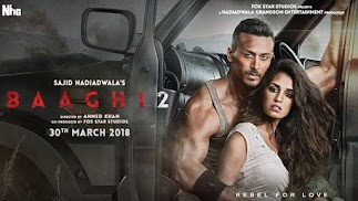 Tiger, Disha film Baaghi 2 Crosses 100 Crore in 6 days and Disha Patani Mark, Becomes 4th Highest Grosser Of 2018