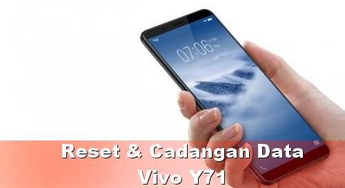 Cara Mencadangkan Data dan Reset HP Vivo Y71