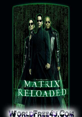 Poster Of The Matrix Reloaded In Dual Audio Hindi English 300MB Compressed Small Size Pc Movie Free Download Only At worldfree4u.com