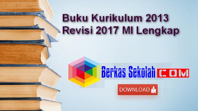 Buku Kurikulum 2013 Revisi 2017 MI Lengkap