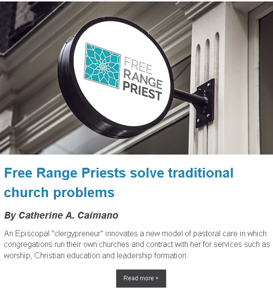 https://www.faithandleadership.com/catherine-caimano-free-range-priests-solve-traditional-church-problems?utm_source=FL_newsletter&utm_medium=content&utm_campaign=FL_feature