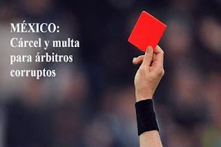 arbitros-futbol-carcel-corruptos