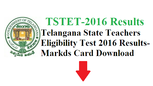 TSTET-2016 Results Marks Card Download