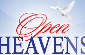Open heavens for today