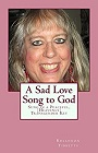 https://www.amazon.com/Sad-Love-Song-God-Transgender-ebook/dp/B01M6A8C5I