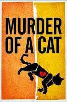 Murder of a Cat (2014) online y gratis