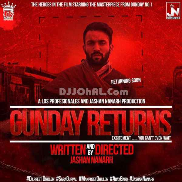 Tere Yaar Bathere Ne Full Song Mp3 Download: Gunday Returns Dilpreet Dhillon MP3 Hd Video Lyrics