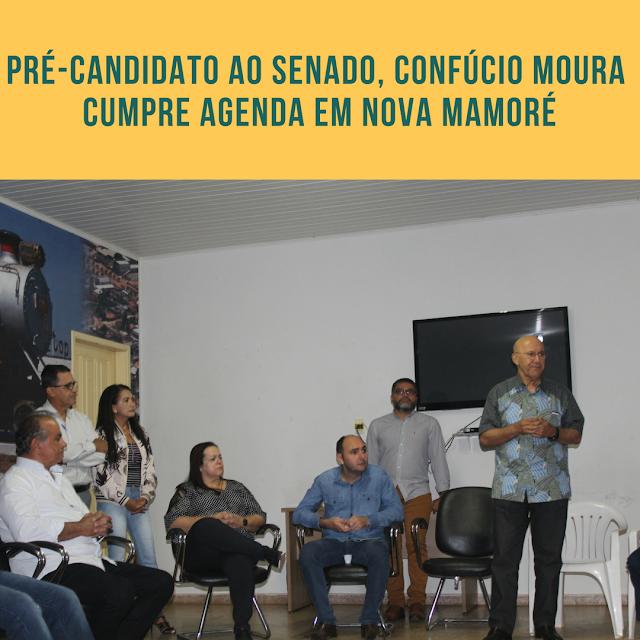Confúcio Moura Nova Mamoré 2018