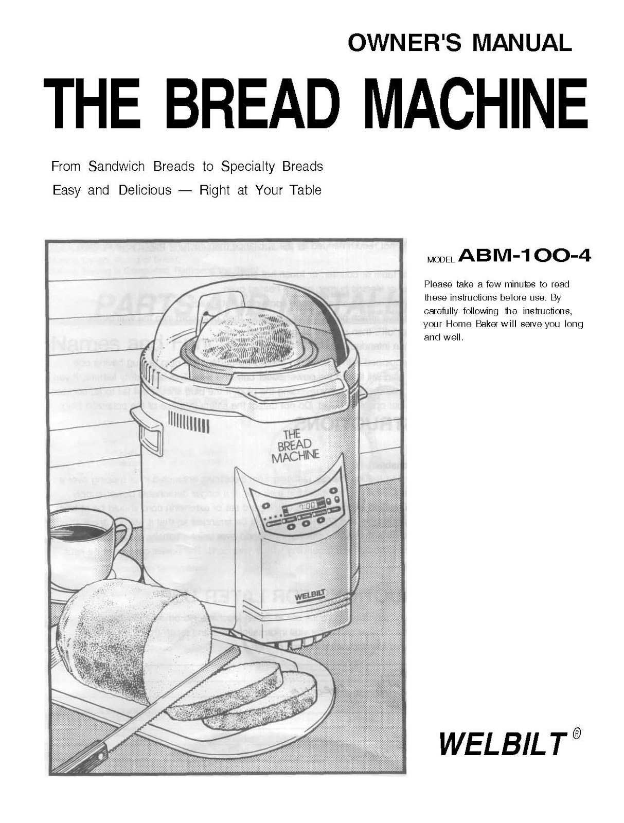 Welbilt bread machine model abm-100-3 owner's instruction manual.