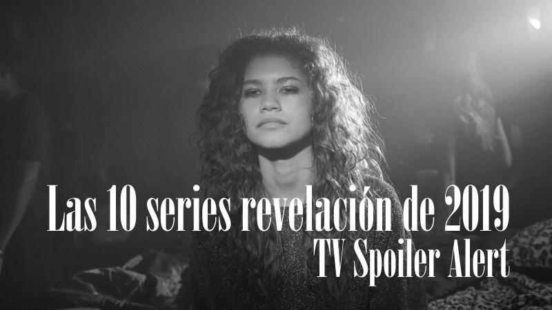 Las 10 series revelación de 2019