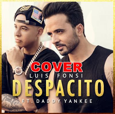 Lagu Cover Terbaik Despacito Mp3