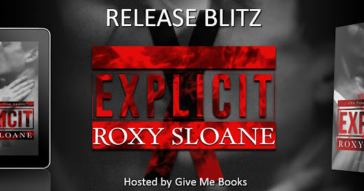 Release Blitz: Explicit by Roxy Sloane