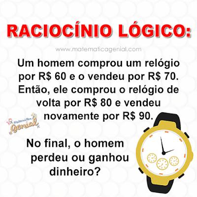 Um homem comprou um relógio por R$ 60 e o vendeu por R$ 70...
