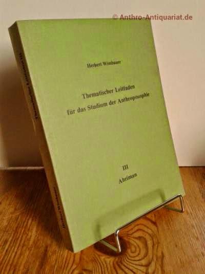 Wimbauer, Herbert: Thematischer Leitfaden für das Studium der Anthroposophie