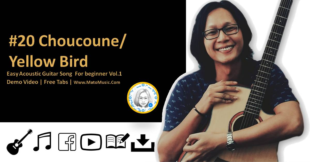 Choucoune Acoustic Guitar Tabs For Beginner | Video | Tabs by Mato Music