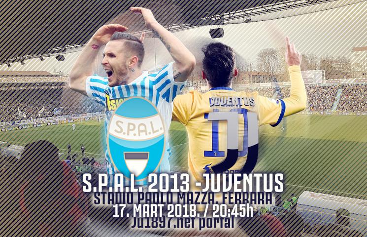 Serie A 2017/18 /29. kolo /S.P.A.L.2013 - Juventus, subota, 20:45h