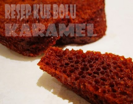 Resep Kue Bolu Karamel