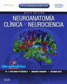 Neuroanatomía Clínica y Neurociencia - Fitzgerald - 6a Edicion