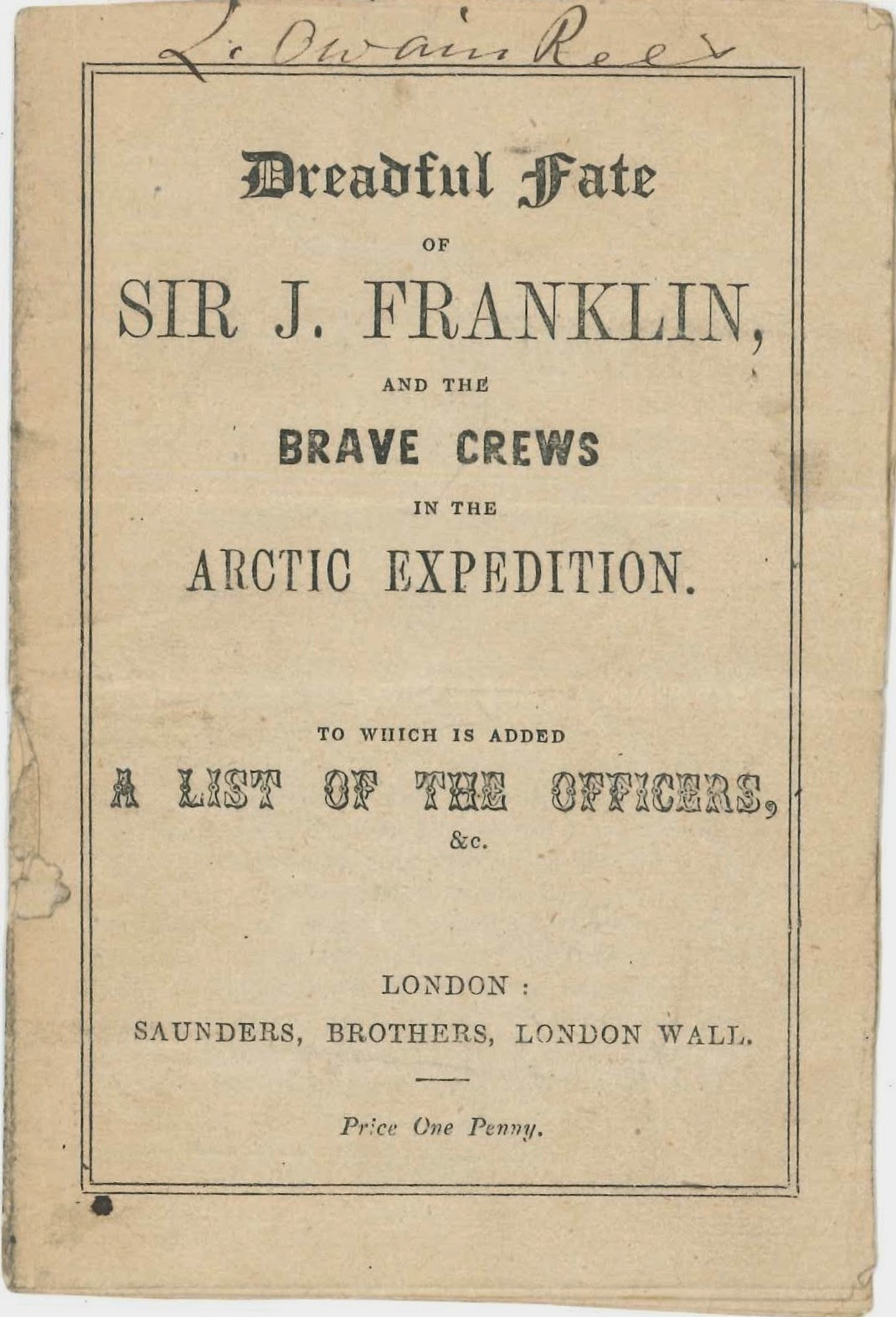 "A title page from ""Dreadful fate of Sir J. Franklin and the Brave Crews in the Arctic Expedition."""