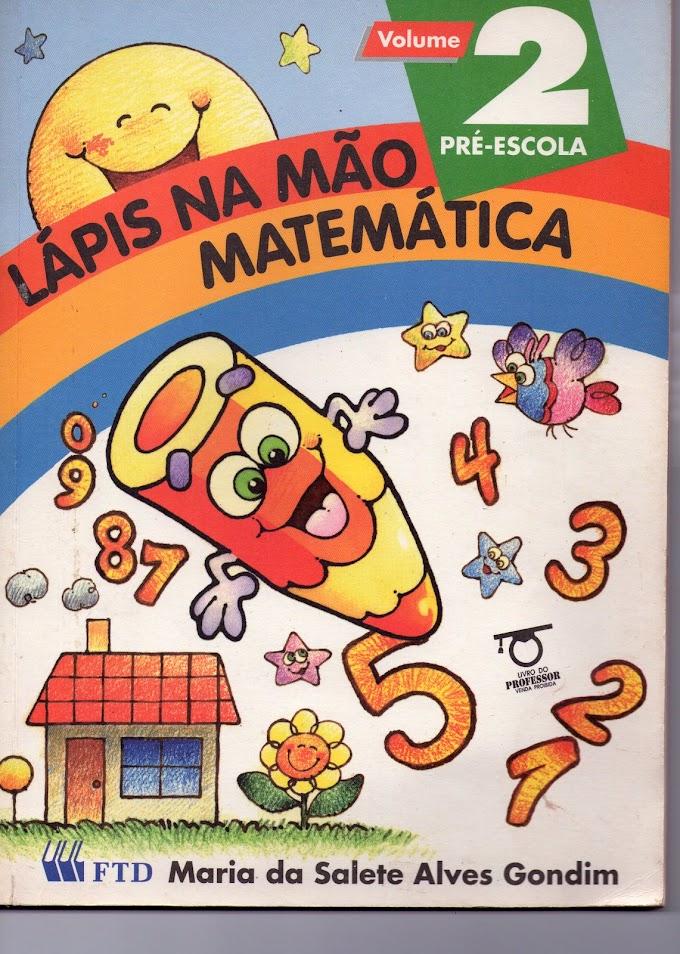 Livro: Lápis na Mão Matemática Pré-Escola.