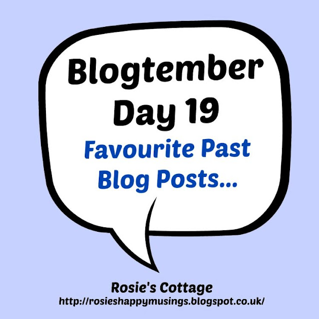 Blogtember Day 19 - Favourite Past Posts