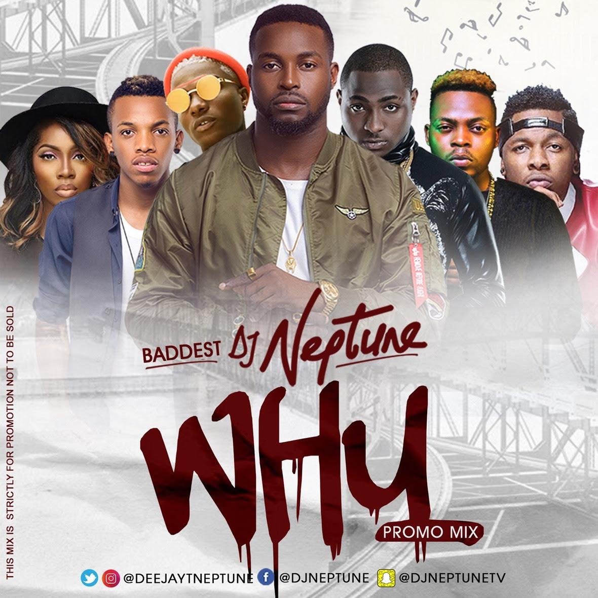 DJ Neptune WHY Mixtape & DJ Neptune Urban Radio Party Mixtape Vol 1