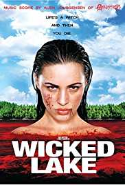 Wicked Lake 2008 Watch Online