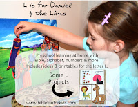 http://www.biblefunforkids.com/2015/10/preschool-alphabet-l-is-for-daniel-lions.html