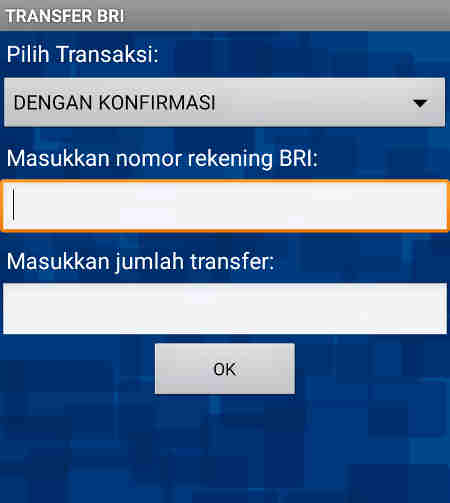 Cara Transfer Uang Lewat HP Bank BRI ke sesama BRI