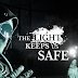 The Light Keeps Us Safe Preview