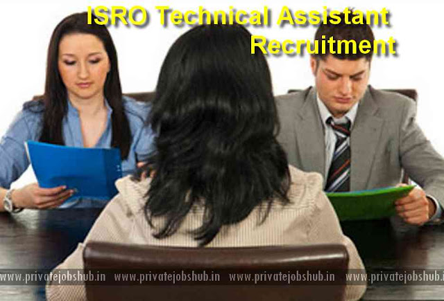 ISRO Technical Assistant Recruitment