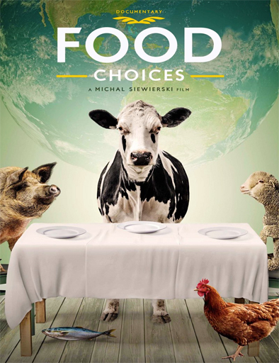 Ver Food Choices (2016) Online