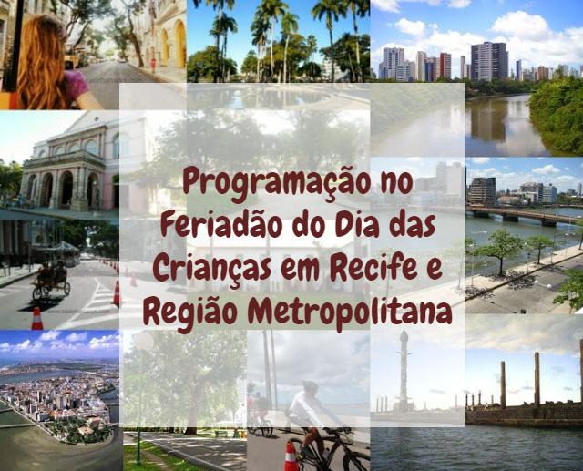 Dia das crianças em Recife Olinda Jaboatão Pernambuco