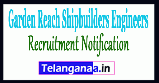 Garden Reach Shipbuilders Engineers GRSE Recruitment Notification