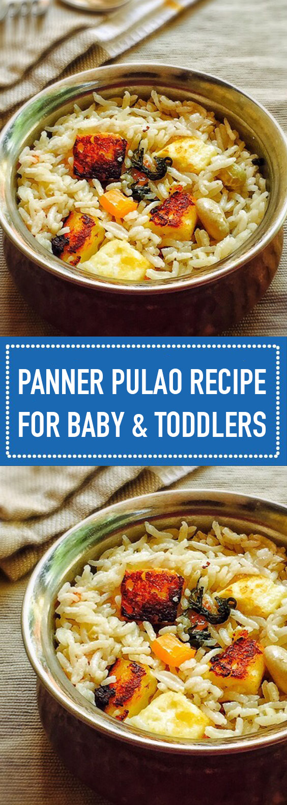 Paneer Pulao Recipe for Baby