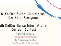 6th KalDer Bursa International Cartoon Contest, Turkey