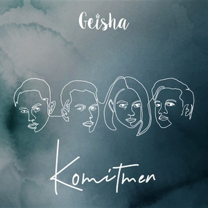 Geisha - Komitmen