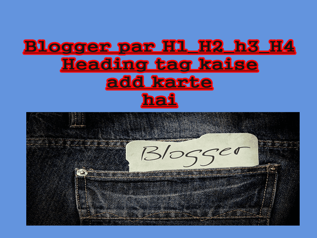 Blog me H1_ H2_ H3 etc Heading Tags Kaise Use kare