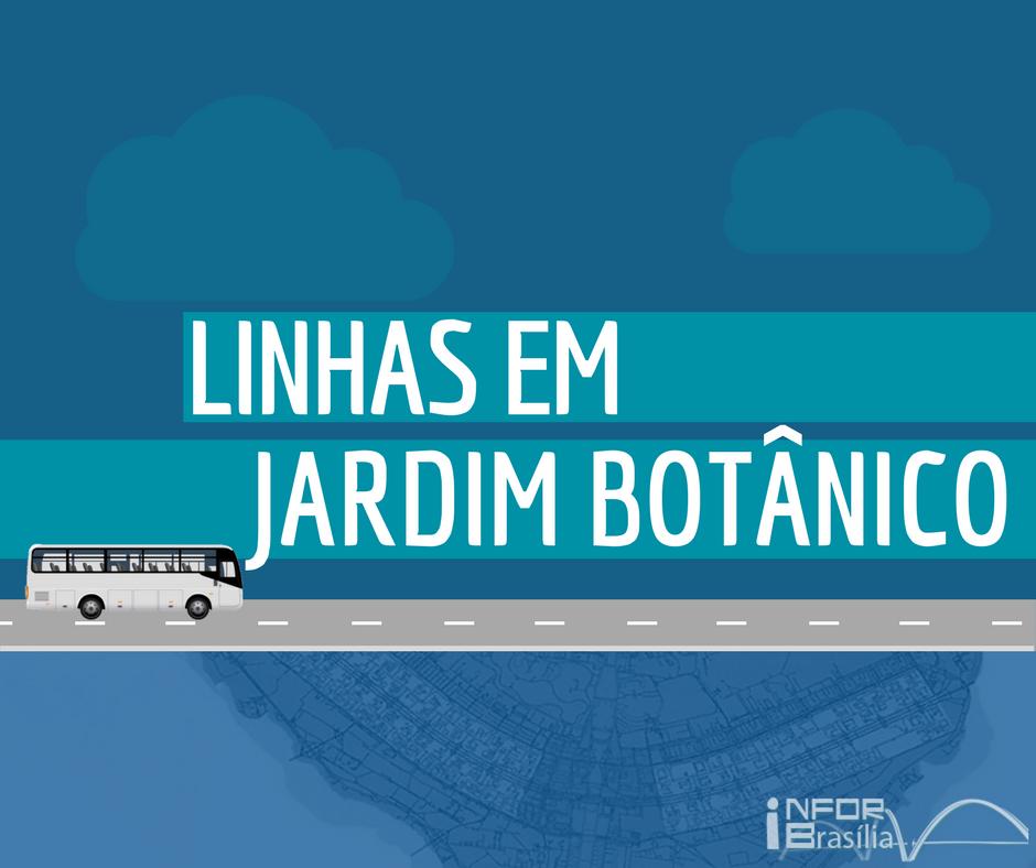 Horário de ônibus das linhas do Jardim Botânico
