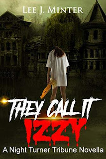 They Call It Izzy kindle book promotion Lee J. Minter