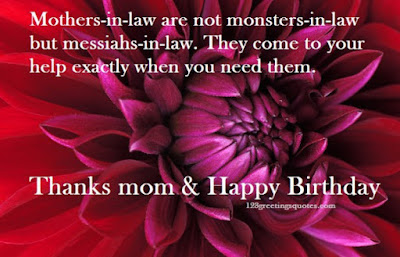Happy birthday wishes for mother-in-law: mother in law are not monsters in law