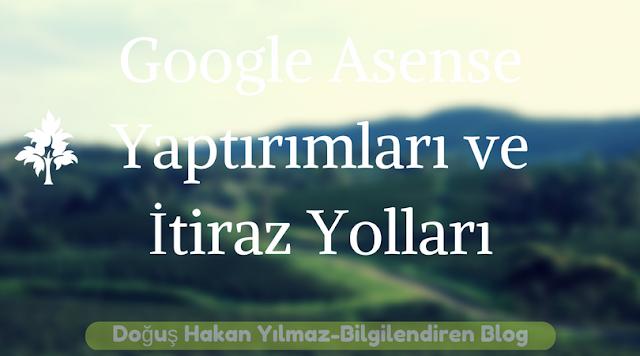 Google Adsense Yaptırımları ve İtiraz Yolları